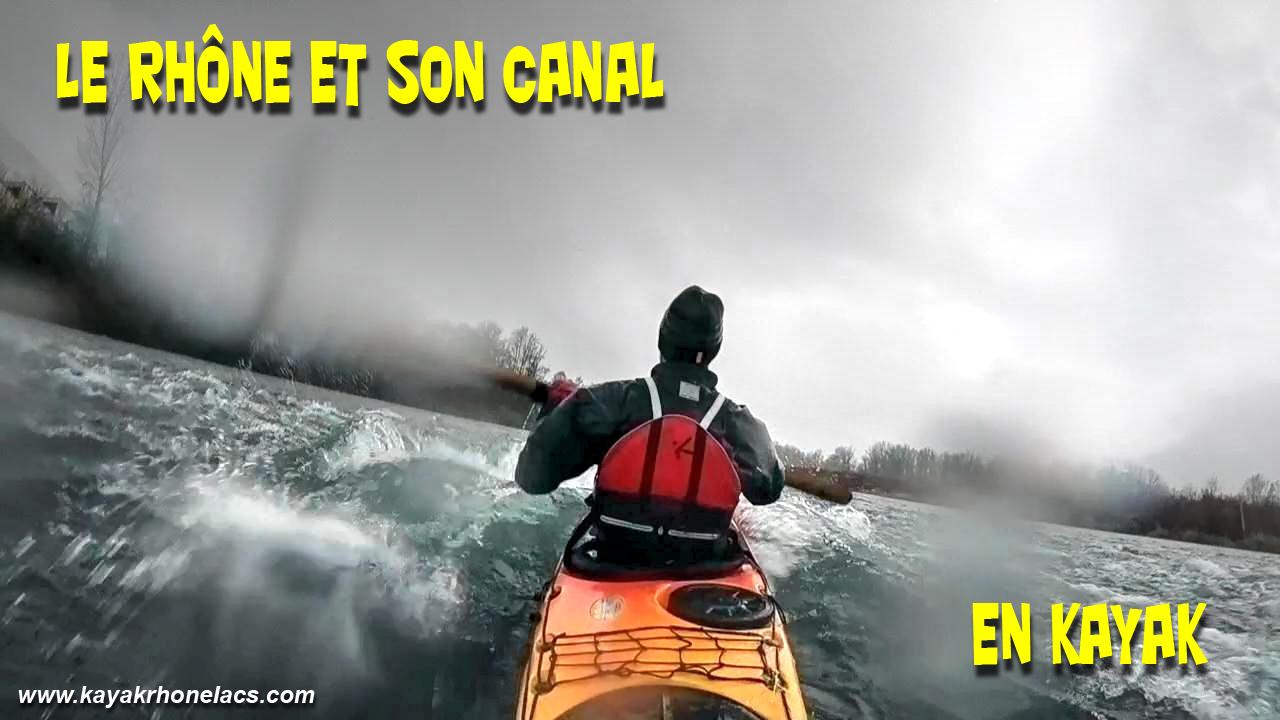"""Vidéo: """"Le Rhône et son canal en kayak"""""""