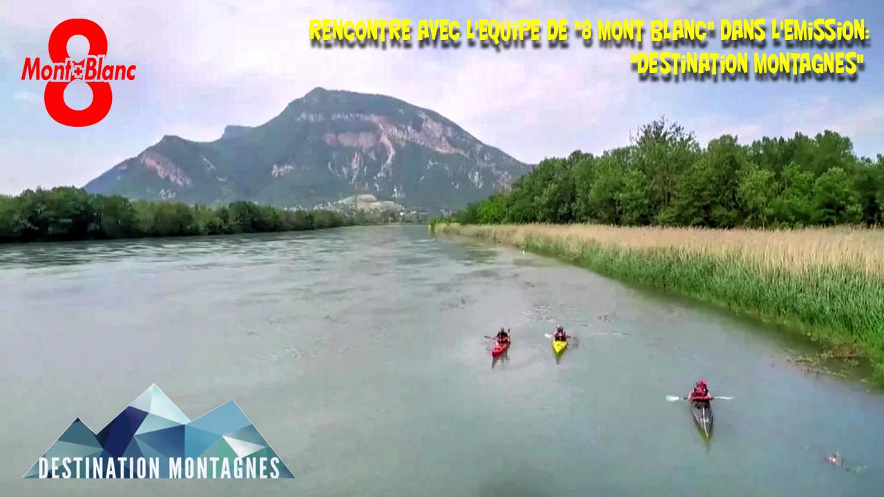 """Vidéo: """"Le Rhône en kayak à l'honneur sur 8 Mont Blanc"""""""
