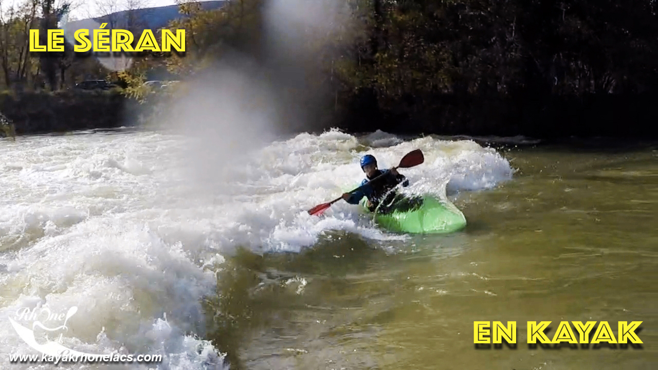 """[Vidéo]: """"Le séran en kayak avec surfs sur la vague du groin"""""""